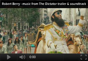 Robert Berry - The Dictator music from the soundtrack and trailer